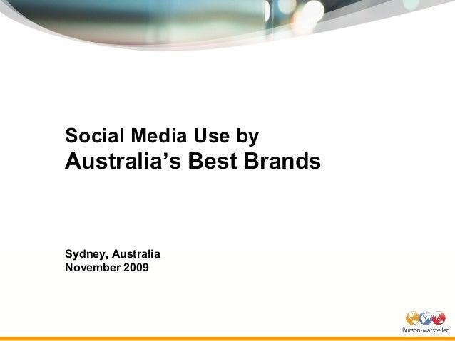Social Media Use by Australia's Best Brands Sydney, Australia November 2009