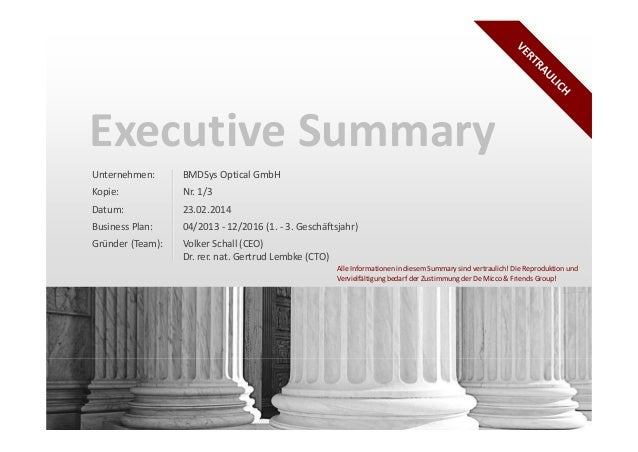 Executive Summary Unternehmen:  BMDSys Optical GmbH  Kopie:  Nr. 1/3  Datum:  23.02.2014  Business Plan:  04/2013 - 12/201...