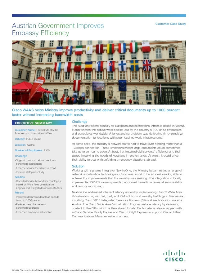 Austrian Government Improves Embassy Efficiency  Customer Case Study  Cisco WAAS helps Ministry improve productivity and d...