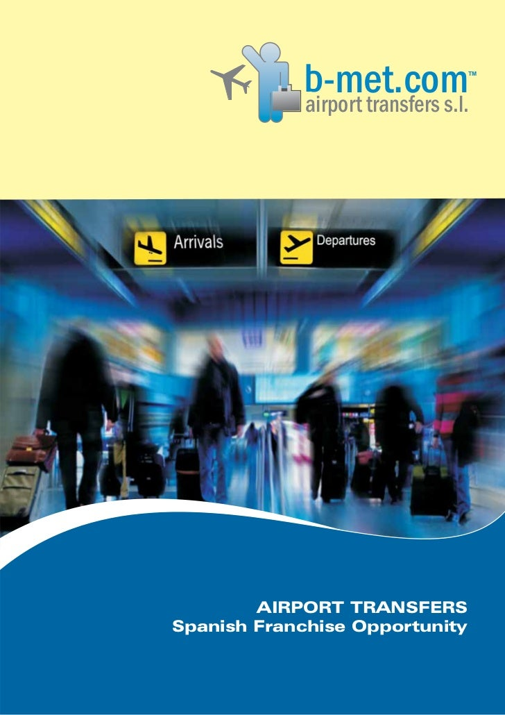 lairport transfers s.l.               -met.com           TM        AIRPORT TRANSFERSSpanish Franchise Opportunity         ...
