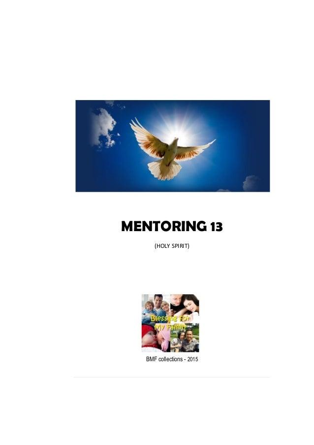 MENTORING 13 (HOLY SPIRIT) BMF collections - 2015