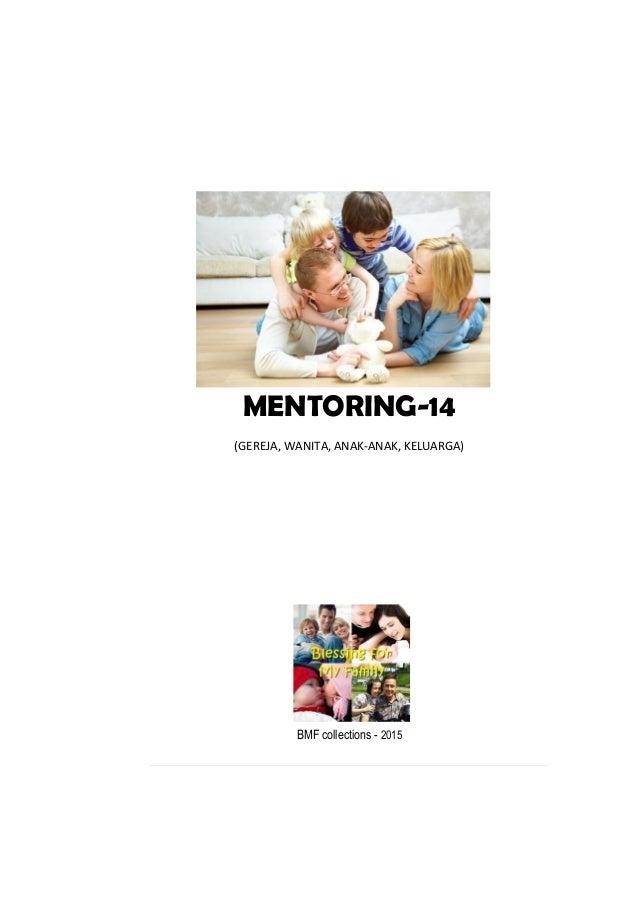 MENTORING-14 (GEREJA, WANITA, ANAK-ANAK, KELUARGA) BMF collections - 2015