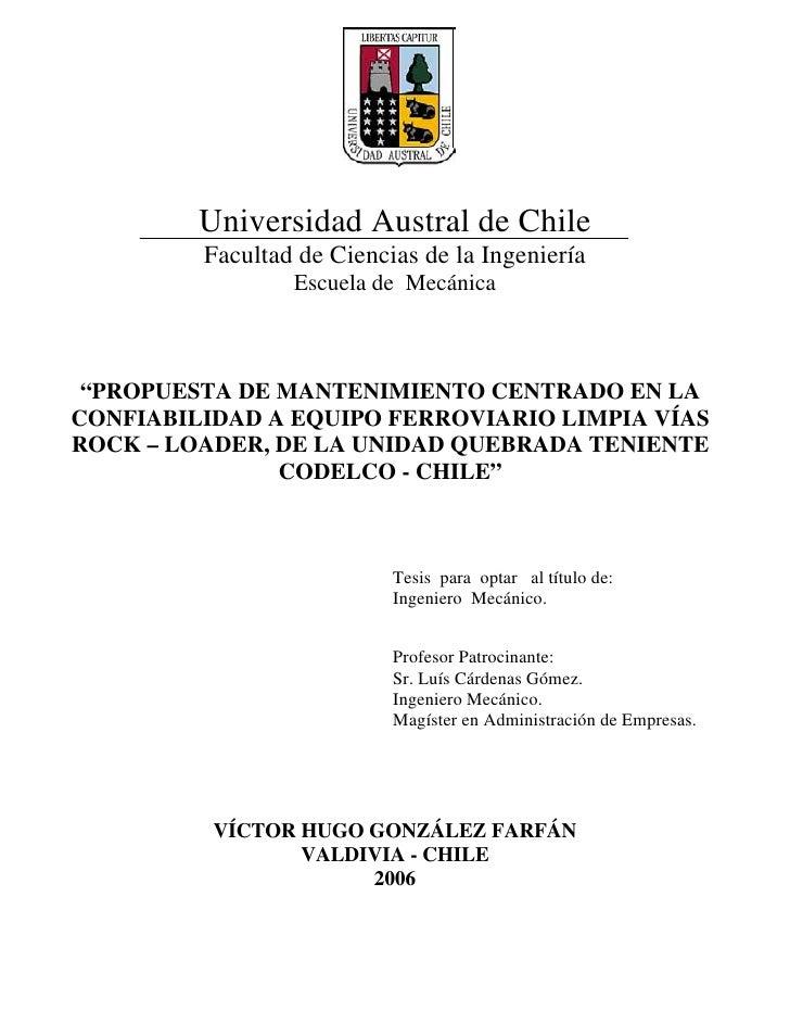 """Universidad Austral de Chile         Facultad de Ciencias de la Ingeniería                 Escuela de Mecánica """"PROPUESTA ..."""