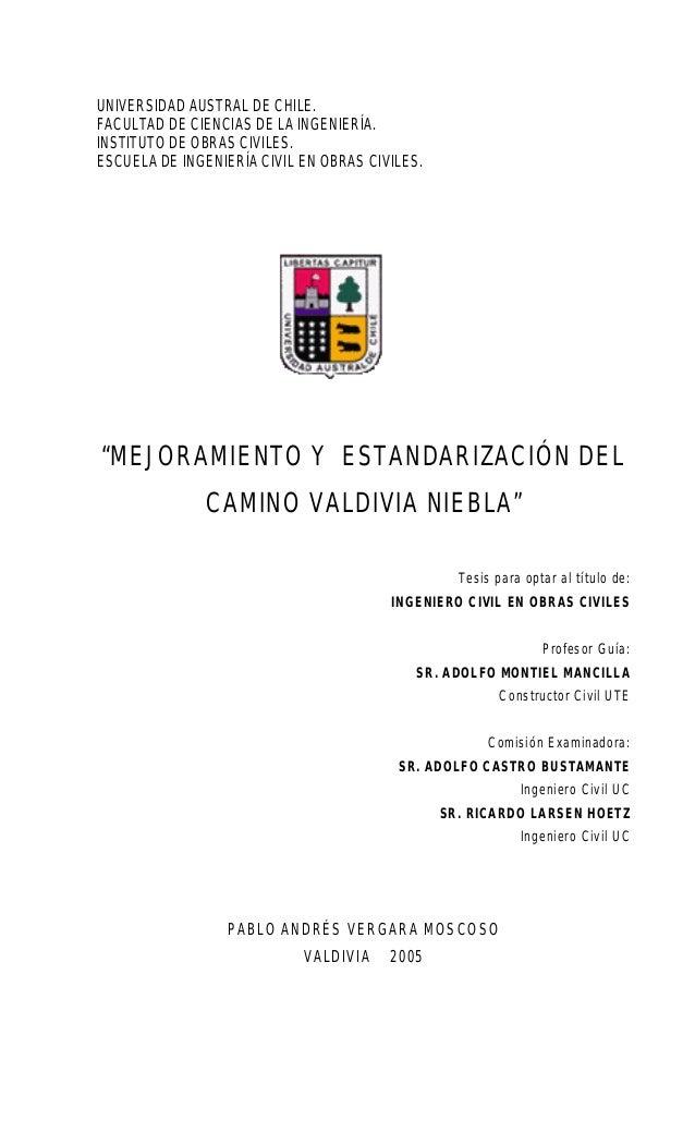 UNIVERSIDAD AUSTRAL DE CHILE. FACULTAD DE CIENCIAS DE LA INGENIERÍA. INSTITUTO DE OBRAS CIVILES. ESCUELA DE INGENIERÍA CIV...