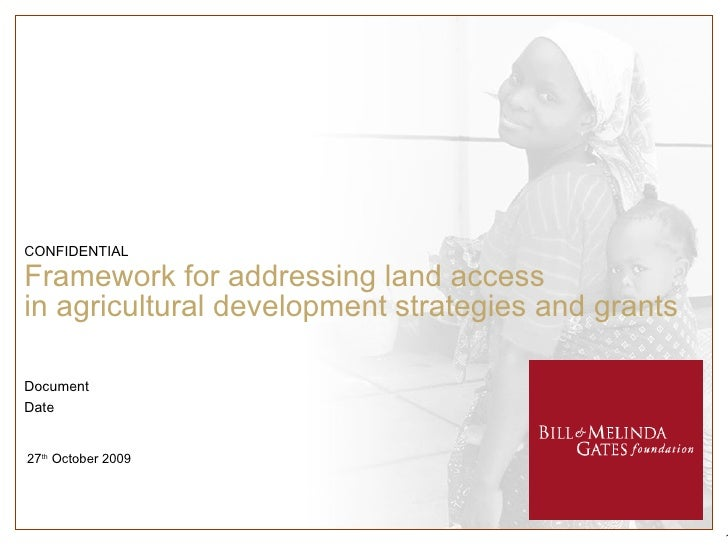 Framework for addressing land access  in agricultural development strategies and grants  27 th  October 2009