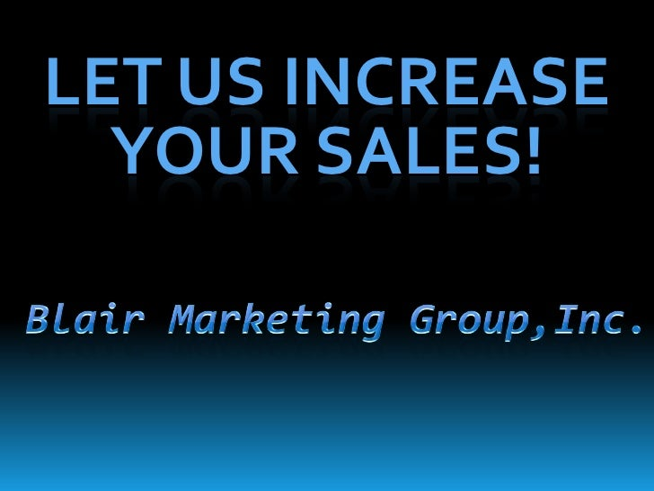 LET US INCREASE   YOUR SALES!