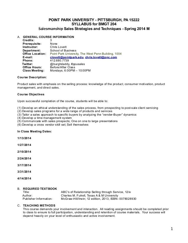 POINT PARK UNIVERSITY - PITTSBURGH, PA 15222 SYLLABUS for BMGT 204 Salesmanship Sales Strategies and Techniques - Sprin...