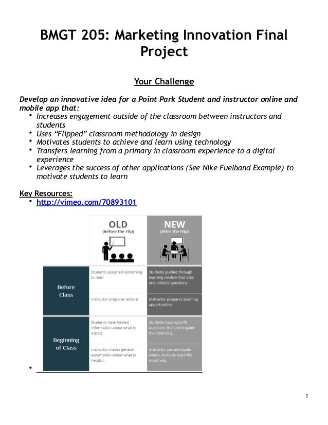 BMGT 205: Marketing Innovation Final Project ! ! Your Challenge  !  Develop an innovative idea for a Point Park Student an...