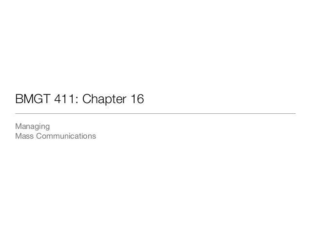 BMGT 411: Chapter 16  Managing  Mass Communications