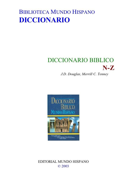 BIBLIOTECA MUNDO HISPANO DICCIONARIO               DICCIONARIO BIBLICO                                            N-Z     ...