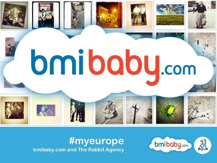 #myeuropebmibaby.com and The Rabbit Agency