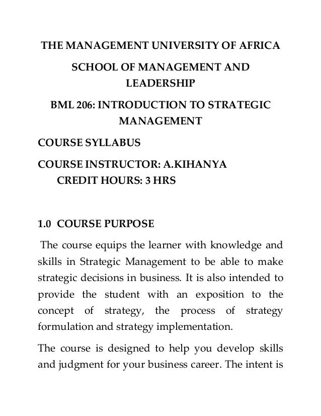 THE MANAGEMENT UNIVERSITY OF AFRICA SCHOOL OF MANAGEMENT AND LEADERSHIP BML 206: INTRODUCTION TO STRATEGIC MANAGEMENT COUR...