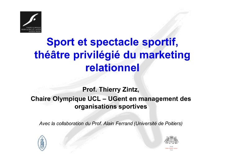 Structure de cet exposé1.  Le marketing sportif, une question « expérientielle »?2.  Le marketing sportif, au service du r...
