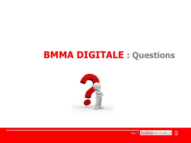BMMA DIGITALE : Questions                Page 1