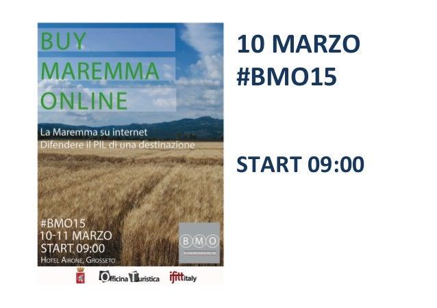 10  MARZO   #BMO15            START  09:00