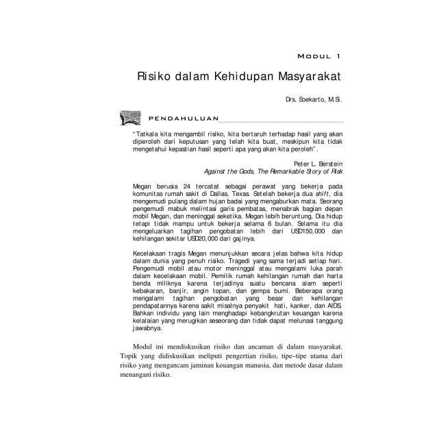 "MDDUL 1 Risiko dalam Kehidupan Masyarakat Drs. SJekarto, M.S. PENDAHULUAN ""Tatkala kita mengambil risiko, kita bertaruh te..."