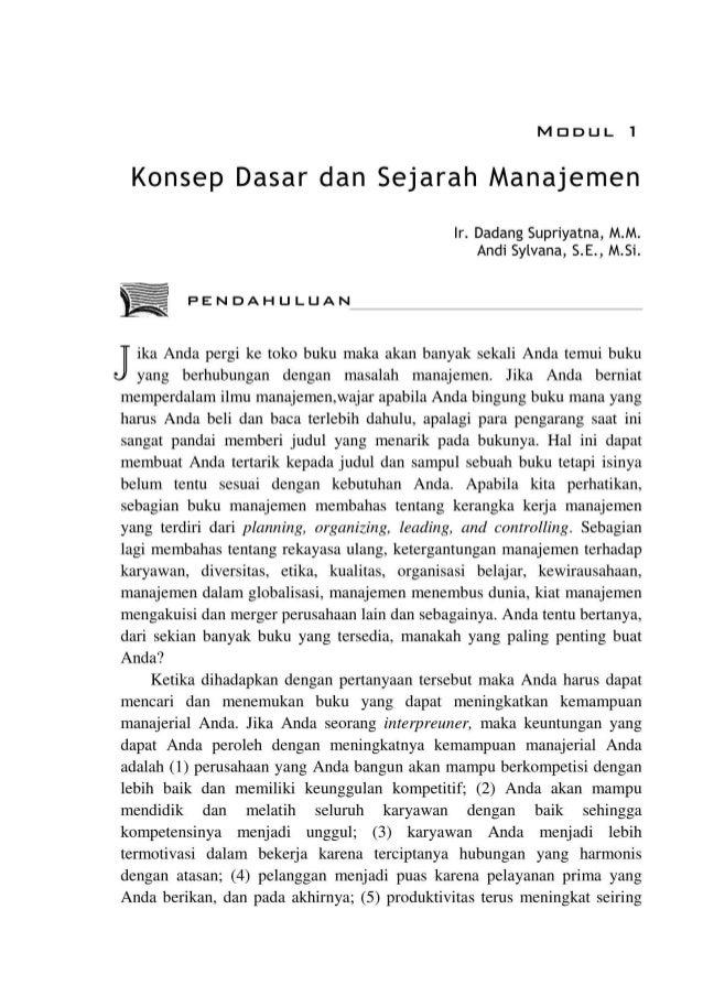 MDDUL 1 Konsep Dasar dan Sejarah Manajemen lr. Dadang Supriyatna, M.M. Andi Sylvana, S. E., M.Si. PENDAHULUAN ika Anda per...