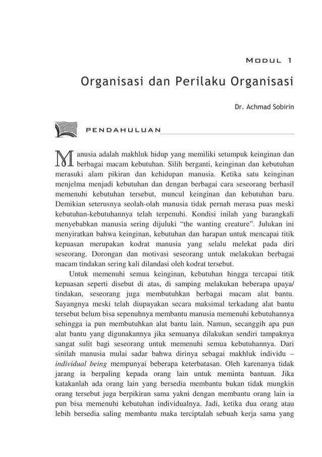 MDDUL 1 Organisasi dan Perilaku Organisasi Dr. Achmad Sobirin PENDAHULUAN anusia adalah makhluk hidup yang memiliki setump...