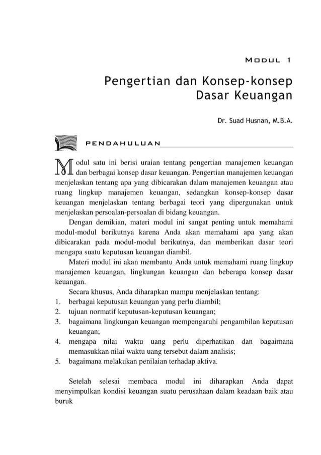 MDDUL 1 Pengertian dan Konsep-konsep Dasar Keuangan Dr. Suad Husnan, M.B.A. PENDAHULUAN odul satu ini berisi uraian tentan...