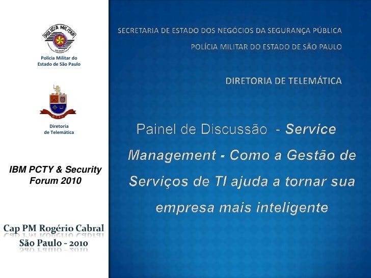 Painel de Discussão  - ServiceManagement - Como a Gestão de Serviços de TI ajuda a tornar sua empresa mais inteligente<br ...