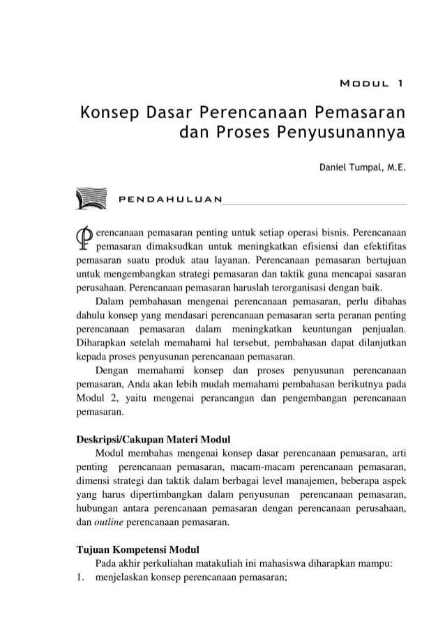 MDDUL 1 Konsep Dasar Perencanaan Pemasaran dan Proses Penyusunannya Daniel Tumpal, M.E. PENDAHULUAN erencanaan pemasaran p...