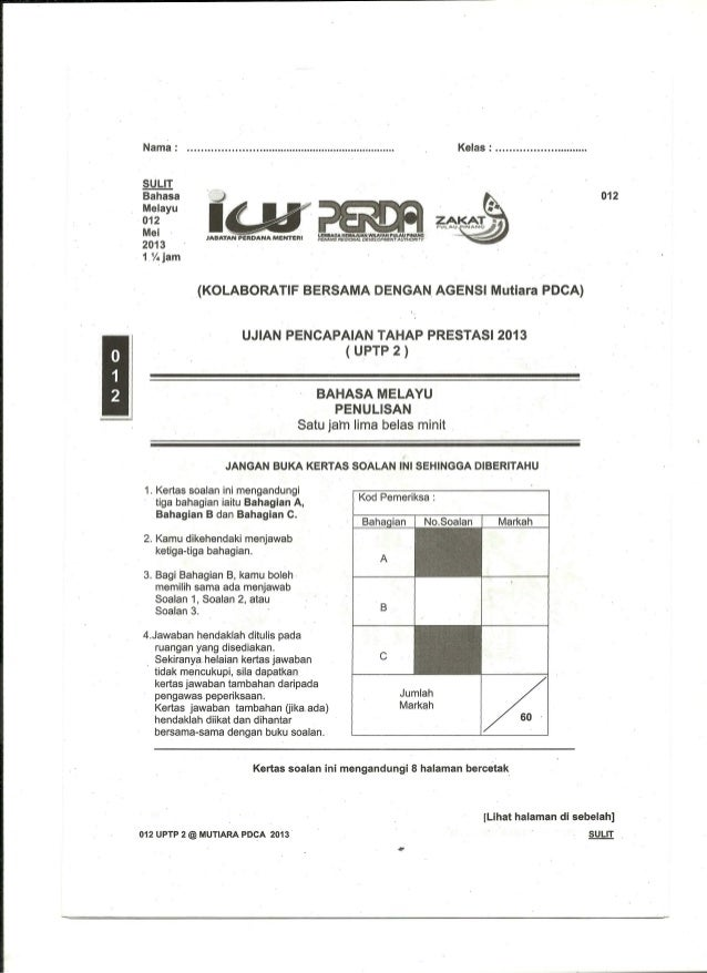 Bahasa I J  Melayu  01 2 I  Mel JABATAN OEIIDANA MENTERI 2013  1 1/4 jam  umum ; alumni trauma ruu» ruam : -sama seseram: ...
