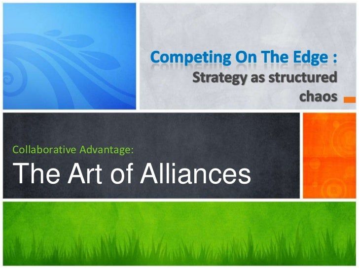 Collaborative Advantage:The Art of Alliances
