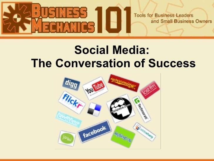 Social Media:  The Conversation of Success