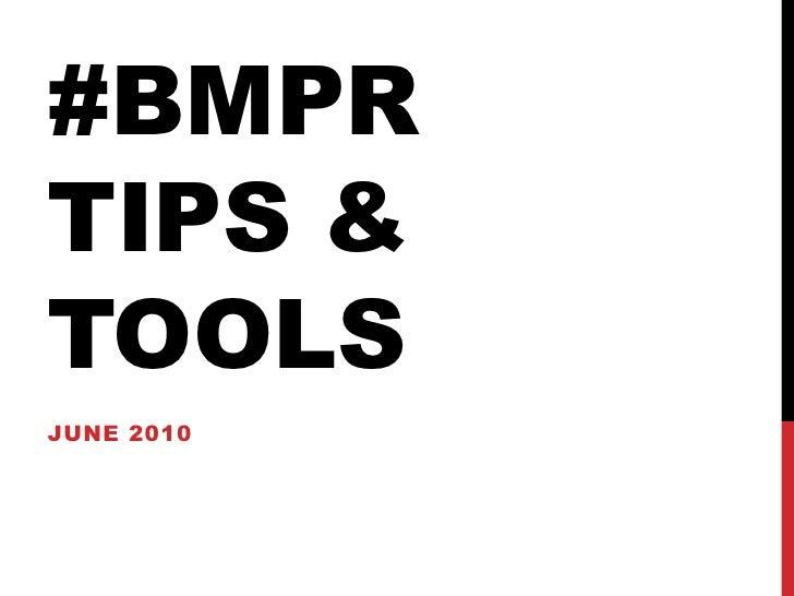 #BMPRTips & Tools<br />June 2010<br />