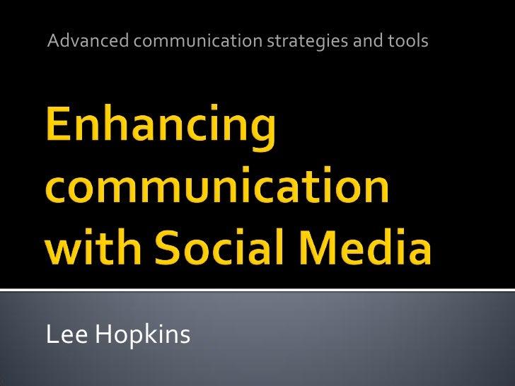 Advanced communication strategies and tools     Lee Hopkins