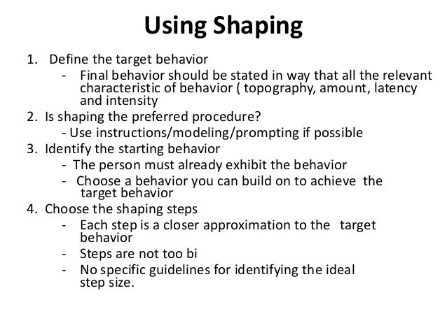 Behavior Modification Shaping