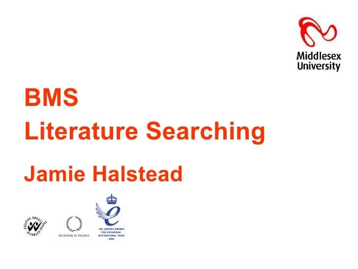 BMS   Literature Searching Jamie Halstead