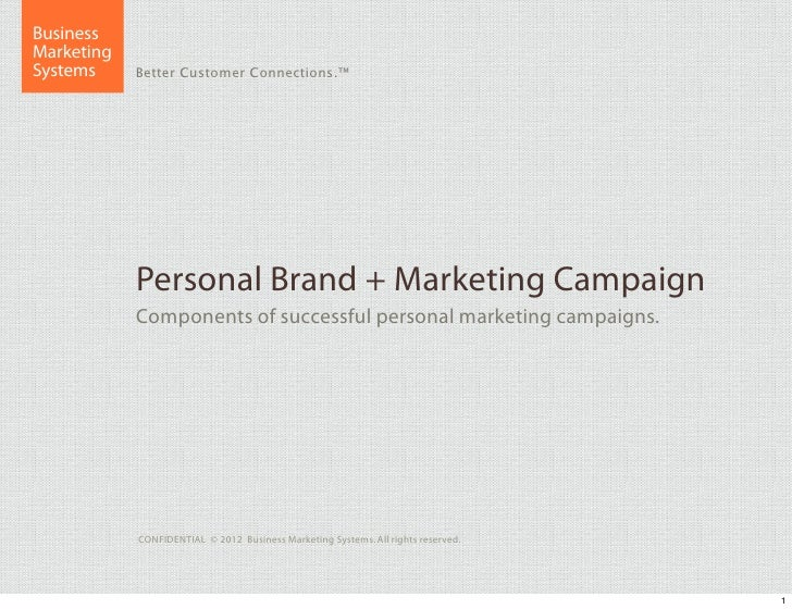 BusinessMarketingSystems     Better Customer Connections.™            Personal Brand + Marketing Campaign            Compo...