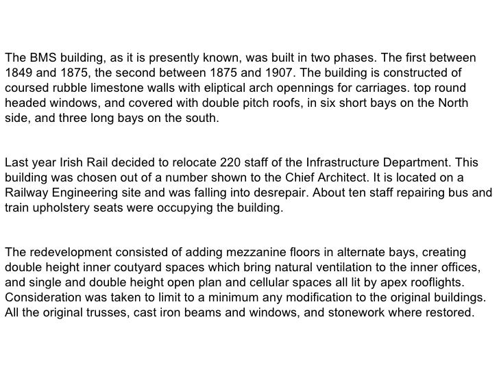 The BMS building, as it is presently known, was built in two phases. The first between 1849 and 1875, the second betwe...