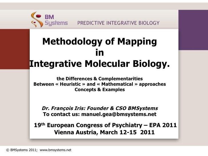 Methodology of Mapping                         in            Integrative Molecular Biology.                      the Diffe...