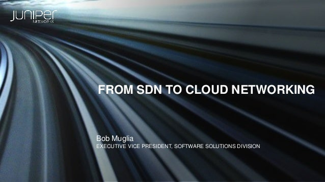 From SDN to Cloud Networking
