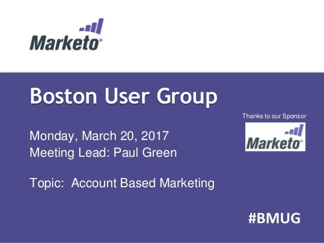 [BMUG] Account-Based Marketing Meeting Slides