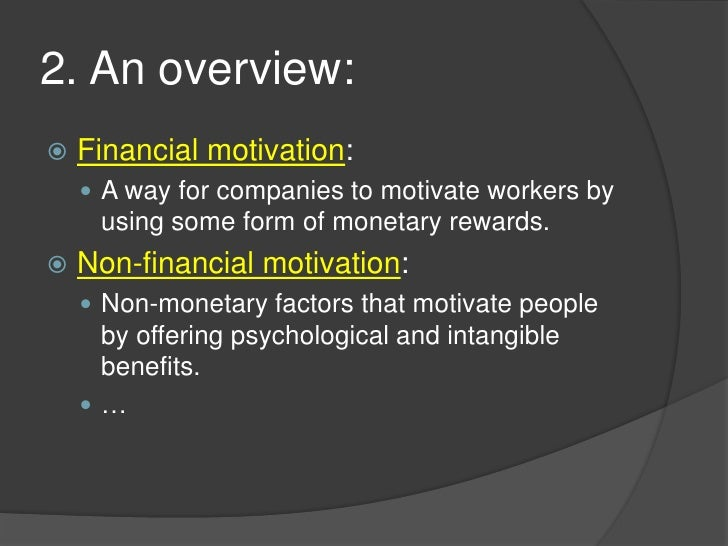 difference between monetary and non monetary benefits business essay Introduces the basics of pay and reward, including staff benefits  reward  packages will be aligned with the business and staff needs,  finally, it outlines  the role of employee benefits, non-financial rewards and total reward   however, despite legislation, there are still significant gender pay differences.