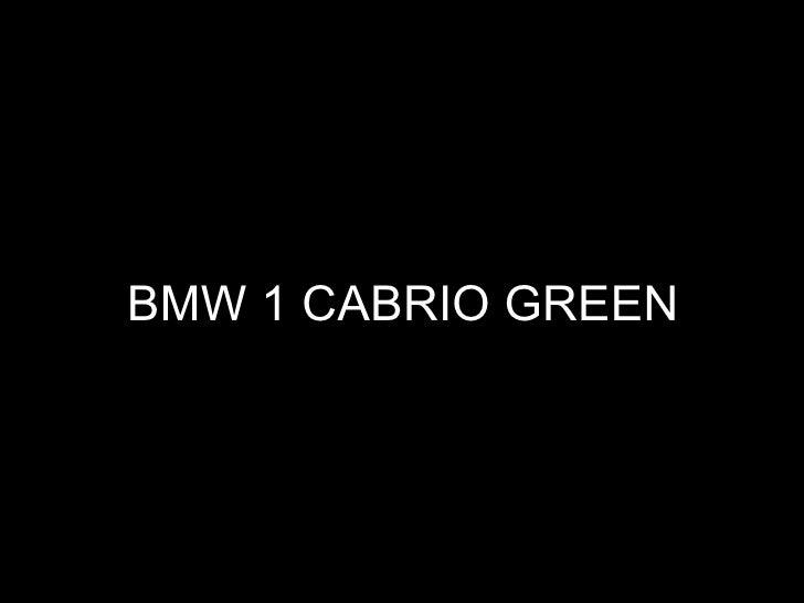 BMW 1 CABRIO GREEN