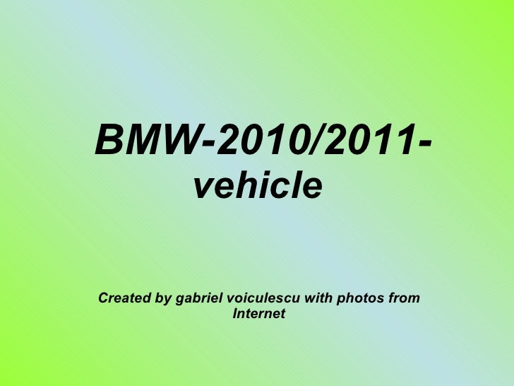 BMW-2010/2011- vehicle Created by gabriel voiculescu with photos from Internet