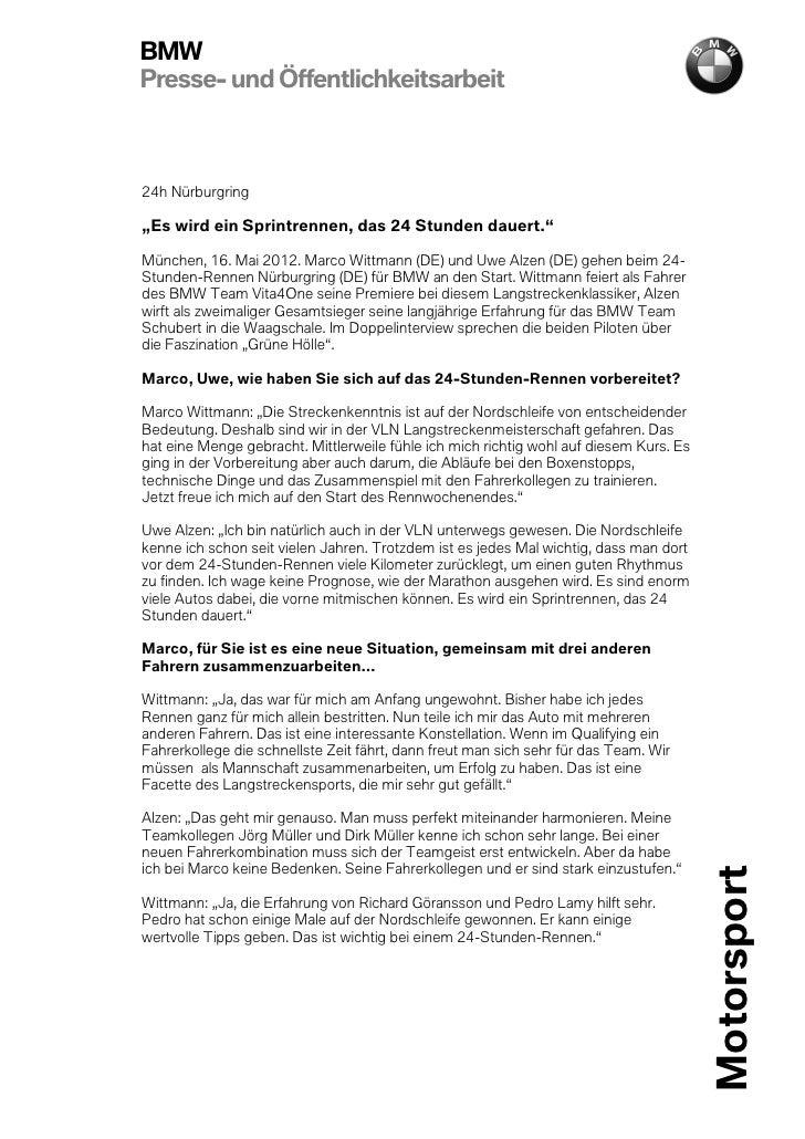 """BMWPresse- und Öffentlichkeitsarbeit24h Nürburgring""""Es wird ein Sprintrennen, das 24 Stunden dauert.""""München, 16. Mai 2012..."""