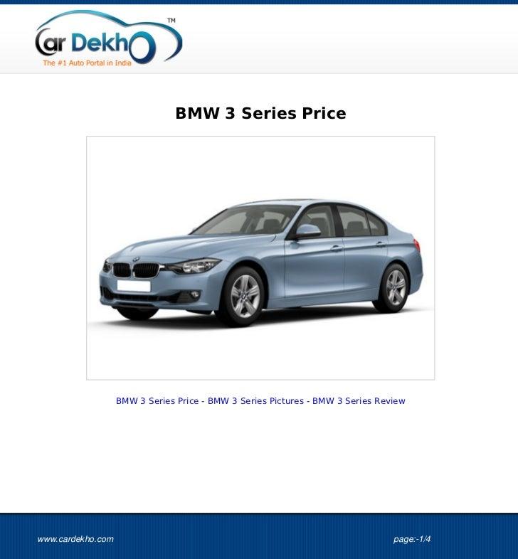 BMW 3 Series Price                   BMW 3 Series Price - BMW 3 Series Pictures - BMW 3 Series Reviewwww.cardekho.com     ...