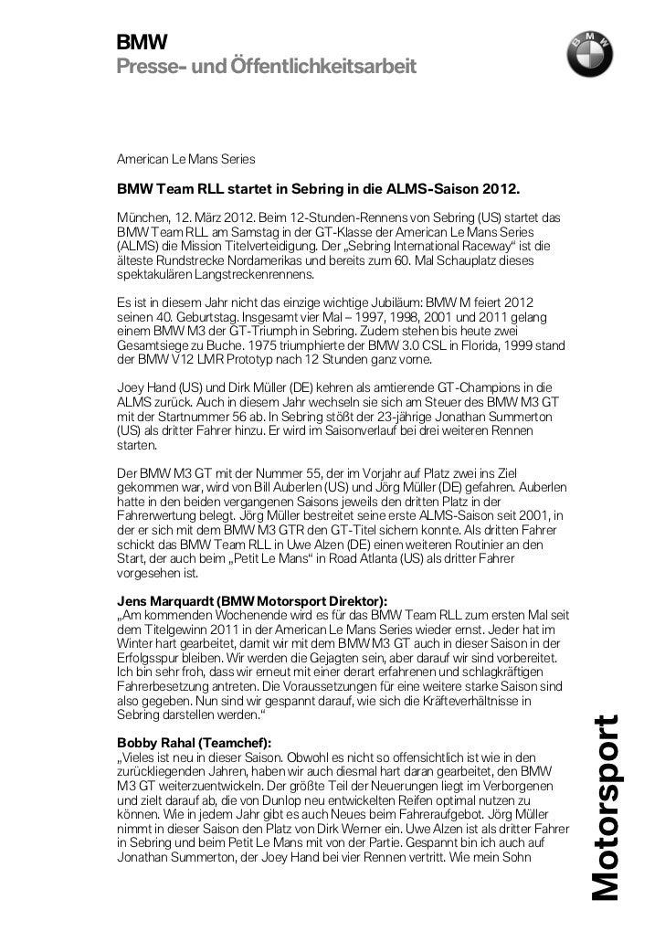BMWPresse- und ÖffentlichkeitsarbeitAmerican Le Mans SeriesBMW Team RLL startet in Sebring in die ALMS-Saison 2012.München...