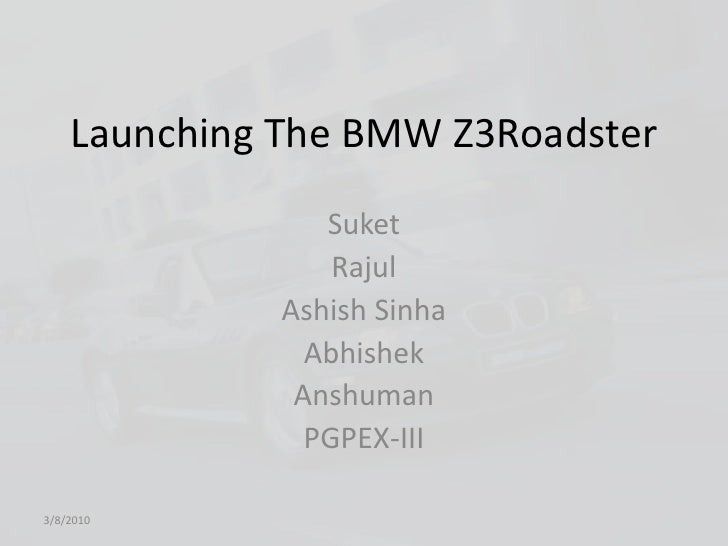 launching the bmw z3 roadster case pdf
