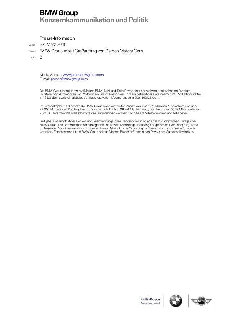 BMW Group         Konzernkommunikation und Politik         Presse-InformationDatum    22. März 2010Thema    BMW Group erhä...