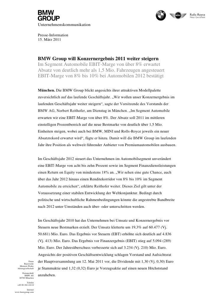 Unternehmenskommunikation                       Presse-Information                       15. März 2011                    ...