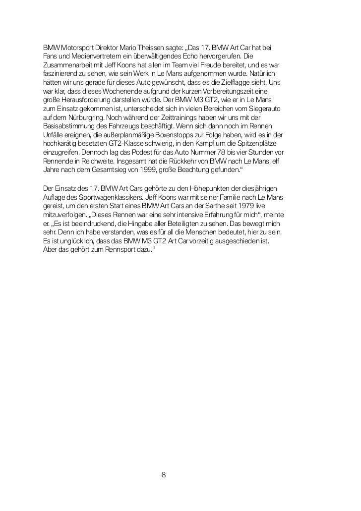 """BMW Motorsport Direktor Mario Theissen sagte: """"Das 17. BMW Art Car hat beiFans und Medienvertretern ein überwältigendes Ec..."""