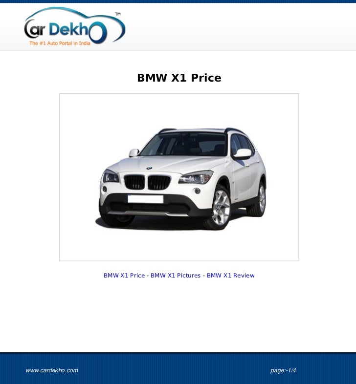 BMW X1 Price                   BMW X1 Price - BMW X1 Pictures - BMW X1 Reviewwww.cardekho.com                             ...