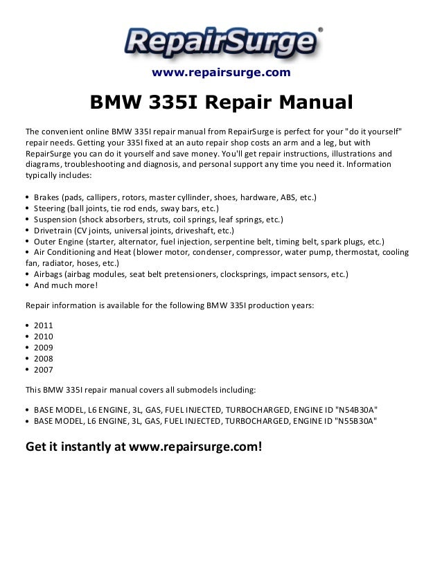 bmw 335i repair manual 2007 2011 rh slideshare net bmw 335i workshop manual Otawwa Workshop Manuals