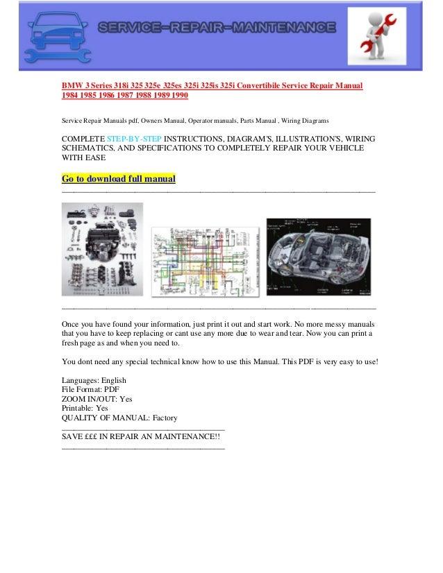 bmw 325es 1986 wiring diagram bmw 3 series 318i 325 325e 325es 325i 325is 325i convertibile service     bmw 3 series 318i 325 325e 325es 325i